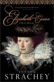 Cover of: Elizabeth and Essex: a tragic history