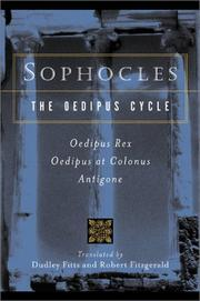 Cover of: Sophocles, The Oedipus Cycle: Oedipus Rex, Oedipus at Colonus, Antigone