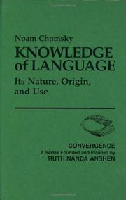 Cover of: Knowledge of language: its nature, origin and use.