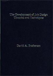 Cover of: The development of job design theories and techniques