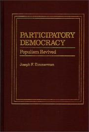 Cover of: Participatory democracy: populism revived