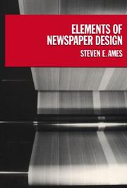 Cover of: Elements of newspaper design | Steven E. Ames