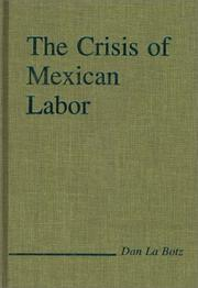 Cover of: The crisis of Mexican labor