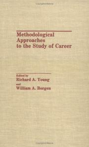 Cover of: Methodological approaches to the study of career |