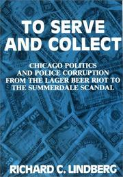 Cover of: To serve and collect | Richard Lindberg