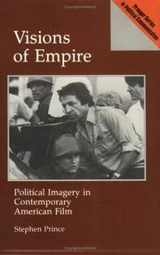 Cover of: Visions of empire: political imagery in contemporary American film