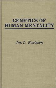 Cover of: Genetics of human mentality | Jon L. Karlsson