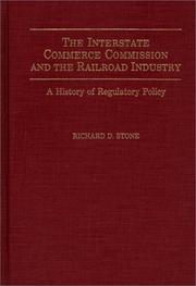 Cover of: The Interstate Commerce Commission and the railroad industry