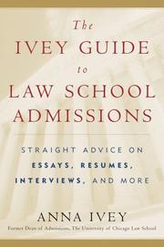 Cover of: The Ivey Guide to Law School Admissions | Anna Ivey