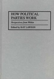 Cover of: How Political Parties Work
