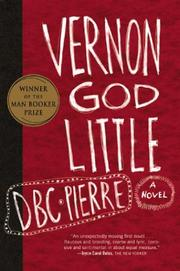 Cover of: Vernon God Little by D. B. C. Pierre