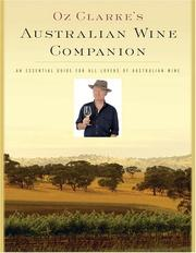 Cover of: Oz Clarke's Australian wine companion: an essential guide for all lovers of Australian wine.