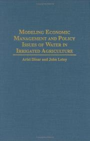Cover of: Modeling economic management and policy issues of water in irrigated agriculture