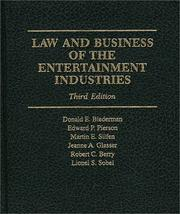 Cover of: Law and business of the entertainment industries |