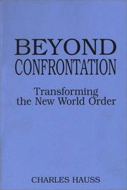 Cover of: Beyond confrontation | Charles Hauss