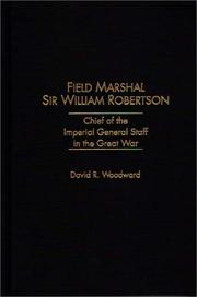Cover of: Field Marshal Sir William Robertson | David R. Woodward