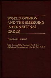 Cover of: World opinion and the emerging international order | Frank Louis Rusciano