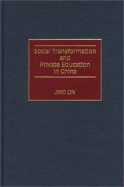 Cover of: Social transformation and private education in China | Lin, Jing
