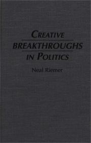 Cover of: Creative breakthroughs in politics