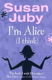 Cover of: I'm Alice, I Think