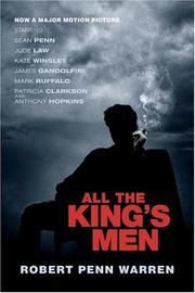 Cover of: All the King's Men  [Movie Tie-In Edition] by Robert Penn Warren