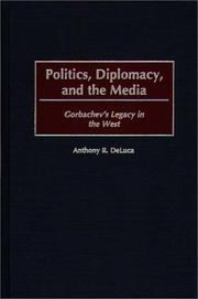 Cover of: Politics, diplomacy, and the media