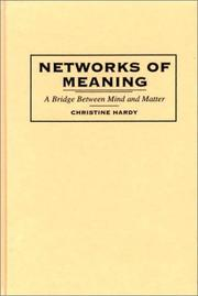 Cover of: Networks of meaning | Christine Hardy