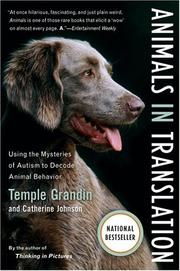 Cover of: Animals in translation: using the mysteries of autism to decode animal behavior