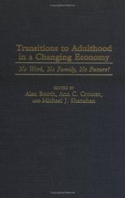 Cover of: Transitions to Adulthood in a Changing Economy |