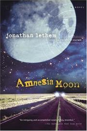 Cover of: Amnesia moon | Jonathan Lethem