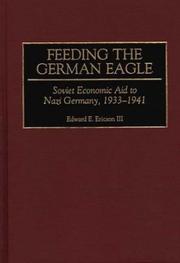 Feeding the German Eagle: Soviet Economic Aid to Nazi Germany, 1933-1941
