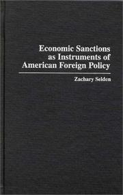 Cover of: Economic sanctions as instruments of American foreign policy