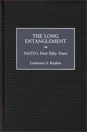 Cover of: The long entanglement | Lawrence S. Kaplan