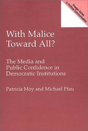 Cover of: With malice toward all? | Patricia Moy