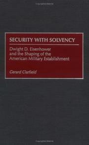 Cover of: Security with solvency | Gerard H. Clarfield
