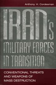 Iran's military forces in transition by Anthony H. Cordesman