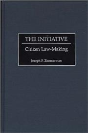 Cover of: The initiative: citizen law-making
