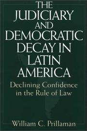 Cover of: The judiciary and democratic decay in Latin America