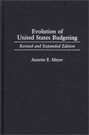 Cover of: Evolution of United States Budgeting | Annette E. Meyer