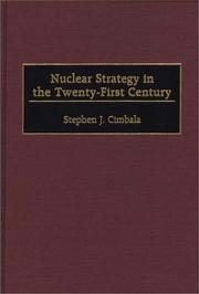 Cover of: Nuclear Strategy in the Twenty-First Century | Stephen J. Cimbala