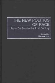 Cover of: The New Politics of Race | Marlese Durr
