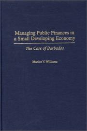 Cover of: Managing Public Finances in a Small Developing Economy