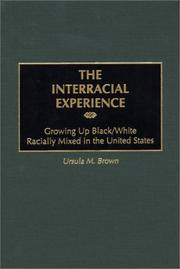 Cover of: The interracial experience | Ursula M. Brown