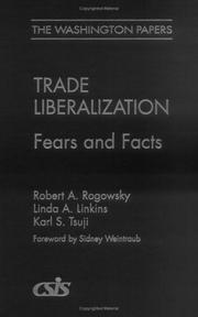 Cover of: Trade Liberalization | Robert A. Rogowsky
