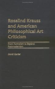 Cover of: Rosalind Krauss and American philosophical art criticism