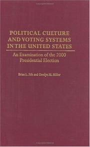Cover of: Political Culture and Voting Systems in the United States: An Examination of the 2000 Presidential Election