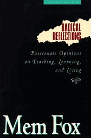 Cover of: Radical reflections: passionate opinions on teaching, learning, and living