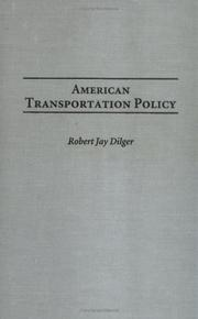 Cover of: American Transportation Policy | Robert Jay Dilger