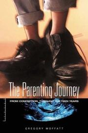 Cover of: The Parenting Journey | Gregory Moffatt