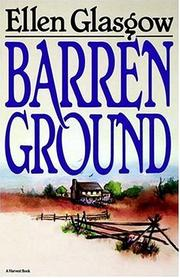 Barren ground by Ellen Anderson Gholson Glasgow